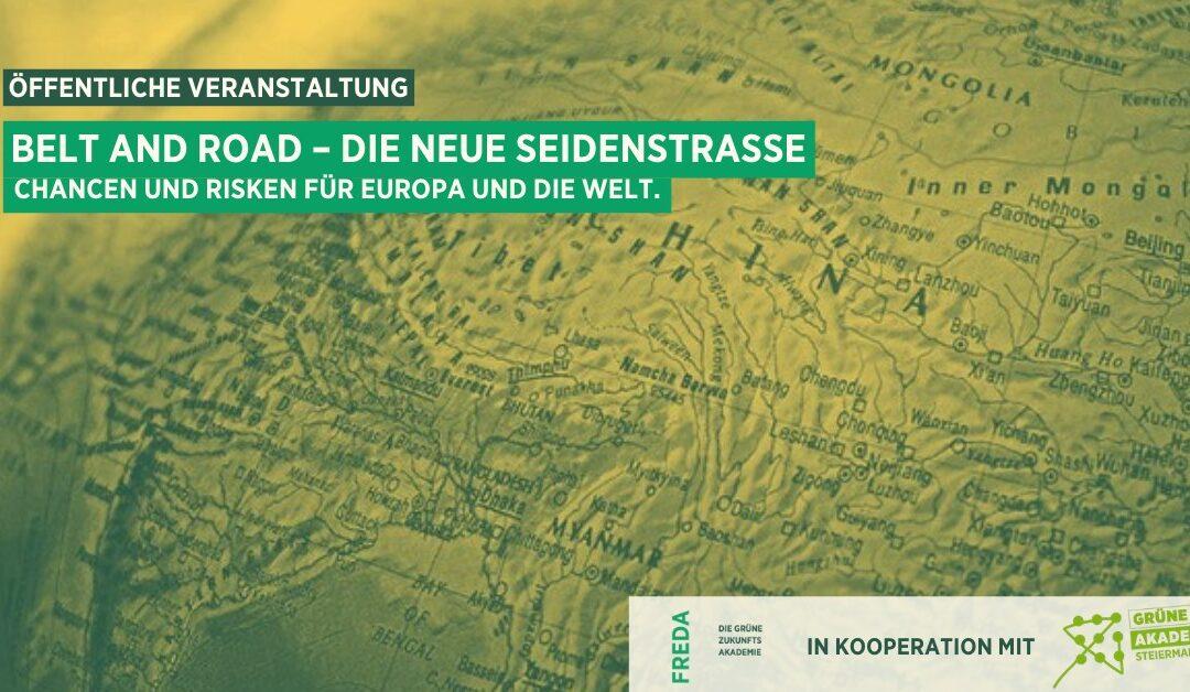 Belt and Road – die neue Seidenstraße