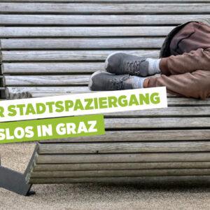 "Virtueller Stadtspaziergang ""Wohnungslos in Graz"""